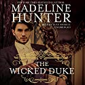 The Wicked Duke: The Wicked Trilogy, Book 3 Audiobook by Madeline Hunter Narrated by Lulu Russell