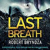 Last Breath: Detective Erika Foster, Book 4 | Robert Bryndza