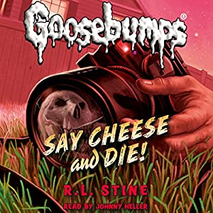 Say Cheese and Die! Audiobook
