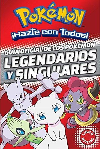 Guía Oficial De Los Pokémon. Legendarios Y Singulares (POKEMON)