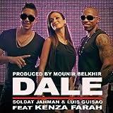 Dalé (feat. Kenza Farah, Soldat Jahman, Luis Guisao)
