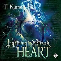 The Lightning-Struck Heart Hörbuch von TJ Klune Gesprochen von: Michael Lesley