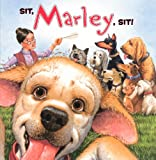 img - for Sit, Marley, Sit! (Turtleback School & Library Binding Edition) book / textbook / text book