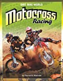 Motocross Racing (Blazers: Dirt Bike World)
