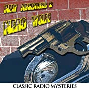 The New Adventures of Nero Wolfe: Old Time Radio - 9 Episodes | [Rex Stout, Louis Vittes]