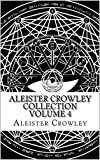Aleister Crowley Collection Vol. 4 - Writings from Vanity Fair (Illustrated)