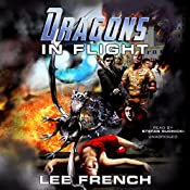 Dragons in Flight: The Maze Beset Trilogy, Book 3 | Lee French