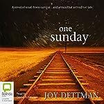 One Sunday | Joy Dettman