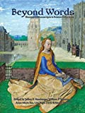 img - for Beyond Words: Illuminated Manuscripts in Boston Collections book / textbook / text book