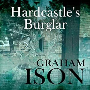 Hardcastle's Burglar Audiobook