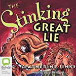 The Stinking Great Lie | Catherine Jinks