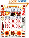 The Children's Step-by-step Cook Book