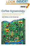 Coffee Agroecology: A New Approach to...