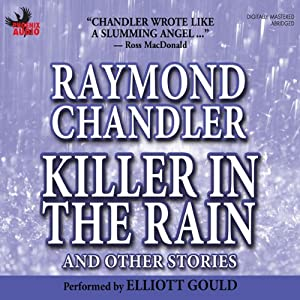 Killer in the Rain | [Raymond Chandler]