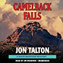 Camelback Falls (       UNABRIDGED) by Jon Talton Narrated by Jim Meskimen