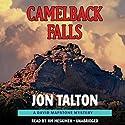 Camelback Falls (       UNABRIDGED) by Jon Talton Narrated by Jim Meskimen