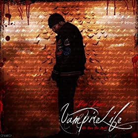 Vampire Life [Explicit]