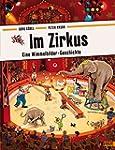 Im Zirkus: Eine Wimmelbilder-Geschich...