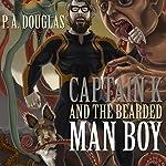 Captain K and the Bearded Man Boy | P. A. Douglas