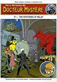 img - for TRUE MEMOIRS OF DOCTEUR MYSTERE Vol. 1 THE MYSTERIES OF MILAN (1) book / textbook / text book