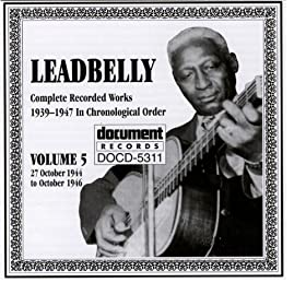 Leadbelly Vol. 5 1939-1947