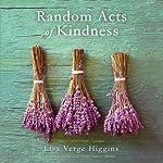 Random Acts of Kindness | Lisa Verge Higgins