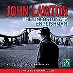 The Unfortunate Englishman | John Lawton