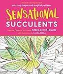 Sensational Succulents: An Adult Colo...