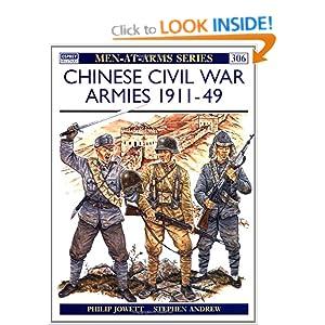 Chinese Civil War Armies 1911-49 Philip Jowett, Stephen Andrew