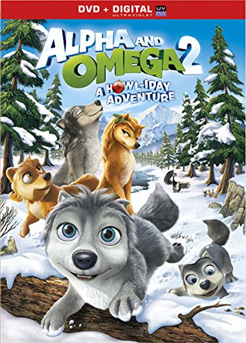 Alpha & Omega: A Howl - Iday Adventure