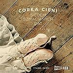 Siedem szmacianych dat (Córka cieni) | Ewa Cielesz