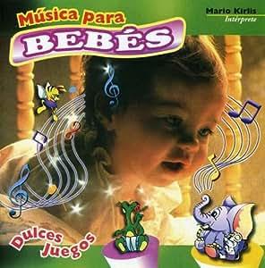 Mario Kirlis - Musica Para Bebes Dulces Juego - Amazon.com Music