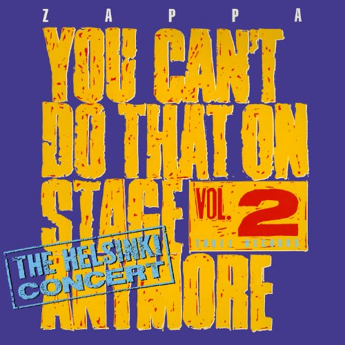You Can't Do That on Stage Anymore 2, Zappa, Frank