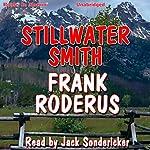Stillwater Smith | Frank Roderus