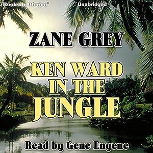 Ken Ward in the Jungle Audiobook