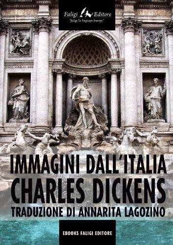 Charles Dickens - Immagini dall'Italia