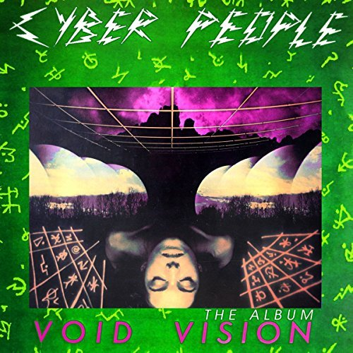 Void Vision - The Album by Cyber People