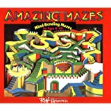 Amazing Mazes: Mind Bending Mazes for Ages 6-60
