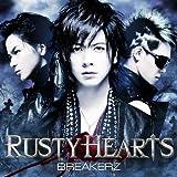 BREAKERZ「RUSTY HEARTS」