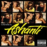 Collectables By Ashanti (Explicit Version)