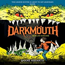Darkmouth #2: Worlds Explode Audiobook by Shane Hegarty Narrated by Andrew Scott
