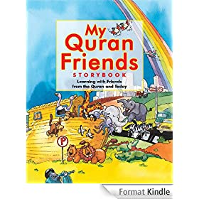 My Quran Friends Storybook (Goodword Books): Islamic Children's Books on the Quran, the Hadith, and the Prophet Muhammad (English Edition)