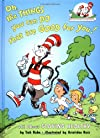 Oh the Things You Can Do That Are Good For You (Cat in the Hat's Lrning Libry)