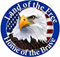 """""""Land Of The Free Home Of The Brave"""" Car Magnet With Realistic Looking Eagle Photograph In The Center Covered In High Quality UV Gloss For Weather and Fading Protection Circle Shaped Magnet Measures 5.25 Inches Diameter"""