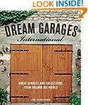 Dream Garages International: Great Ga...