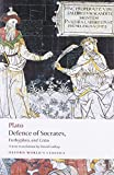 Defence of Socrates, Euthyphro, Crito (Oxford World's Classics)