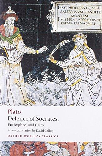 Defence of Socrates, Euthyphro, Crito (Oxford World's Classics)