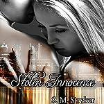 Stolen Innocence | S. M. Stryker