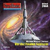 Vor der Finalen Schlacht (Perry Rhodan 2444) | Michael Marcus Thurner