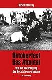 Oktoberfest. Das Attentat